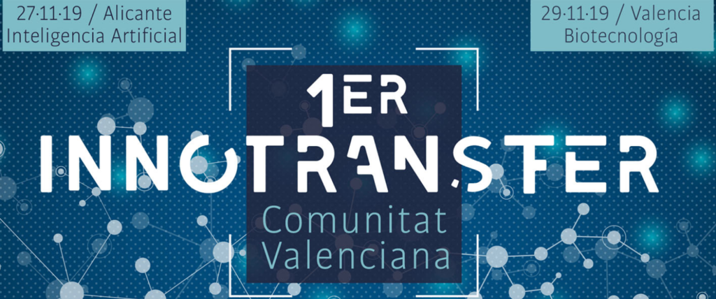 Innotransfer, primera jornada en la comunidad valenciana para el desarrollo de la innovación tecnológica
